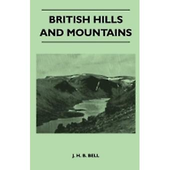 British Hills and Mountains by Bell & J. H. B.