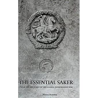 The Essential Saker from the trenches of the emerging multipolar world by The Saker