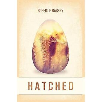 Hatched by Barsky & Robert F.