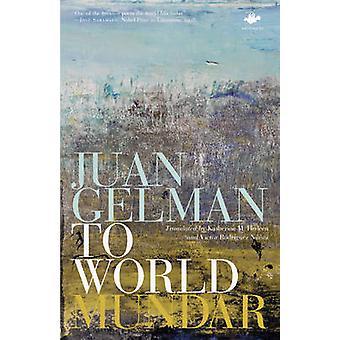 To World by Gelman & Juan