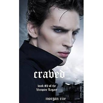 Craved Book 10 in the Vampire Journals by Rice & Morgan