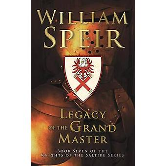 Legacy of the Grand Master by Speir & William