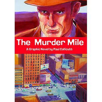 The Murder Mile by Paul Collicutt - 9781906838621 Book