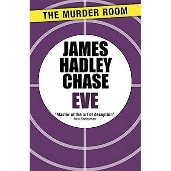 Eve by Chase & James Hadley