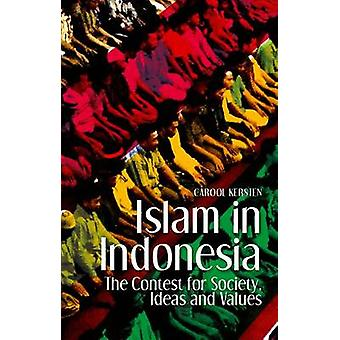 Islam in Indonesia - The Contest for Society - Ideas and Values by Lec