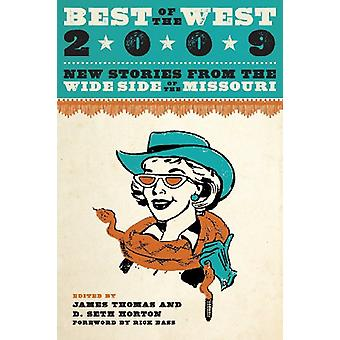 Best of the West 2009 - New Stories from the Wide Side of the Missouri