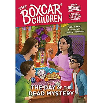 The Day of the Dead Mystery by Gertrude Chandler Warner - 97808075073