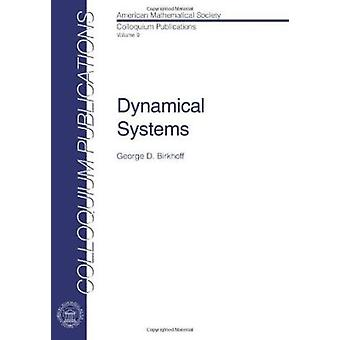 Dynamical Systems by George D. Birkhoff - 9780821810095 Book
