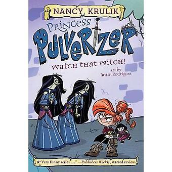 Watch That Witch! #5 by Nancy Krulik - 9781524790929 Book