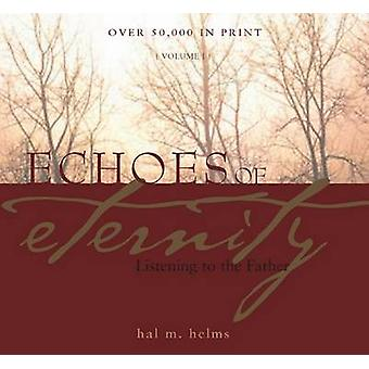 Echoes of Eternity by Hal M. Helms - 9781557251732 Book