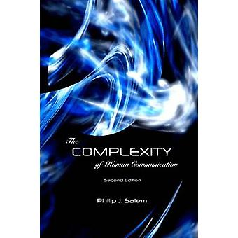 The Complexity of Human Communication (2nd) by Philip J Salem - 97816