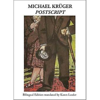 Postscript by Michael Kruger - 9781937679880 Book