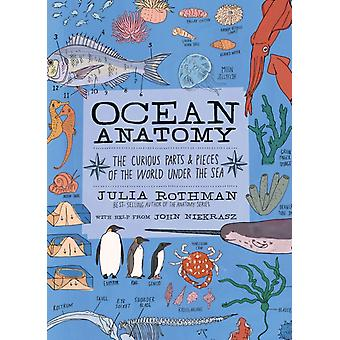 Ocean Anatomy The Curious Parts  Pieces of the World Under by Julia Rothman