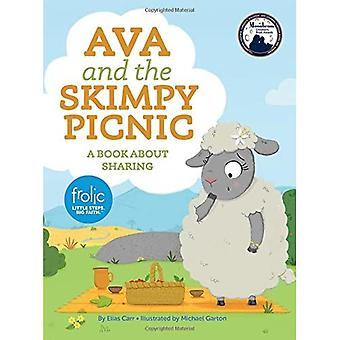 Ava and the Skimpy Picnic (Frolic First Faith)