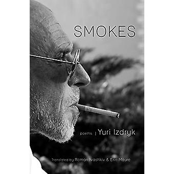 Smokes by Yuri Izdryk - 9780999199466 Book