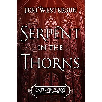 Serpent in the Thorns by Jeri Westerson - 9781625674180 Book