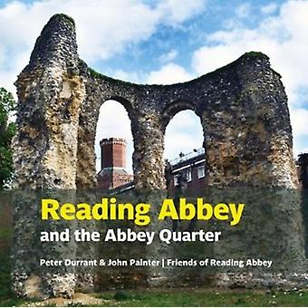 Reading Abbey and the Abbey Quarter by Durrant & PeterPainter & John