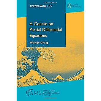 A Course on Partial Differential Equations by Walter Craig - 97814704