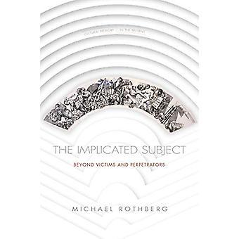 Das betroffene Subjekt - Jenseits von Opfern und Tätern von Michael Ro
