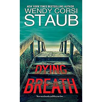 Dying Breath by Wendy Corsi Staub - 9780786044542 Book