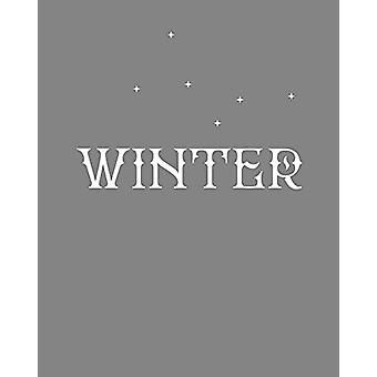WINTER by Kirsteen McSwein - 9781849766579 Book