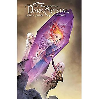 Jim Henson's The Power of the Dark Crystal Vol. 3 by Jim Henson - 978
