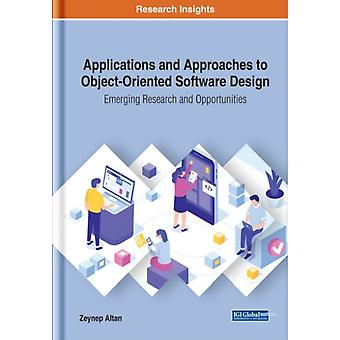 Applications and Approaches to ObjectOriented Software Design by Other Zeynep Altan