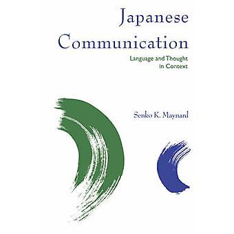 Japanese Communication by Maynard & Senko K.