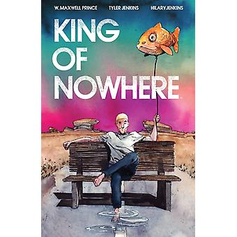King of Nowhere by W. Maxwell Prince