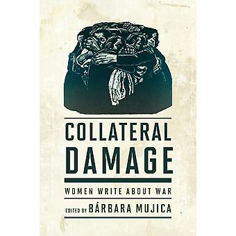 Collateral Damage by Edited by Barbara Mujica