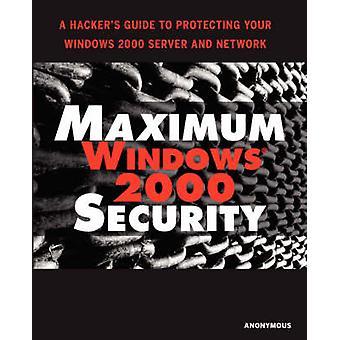 الحد الأقصى لـ Windows 2000 الأمن بواسطة مجهول - 9780672319655 كتاب
