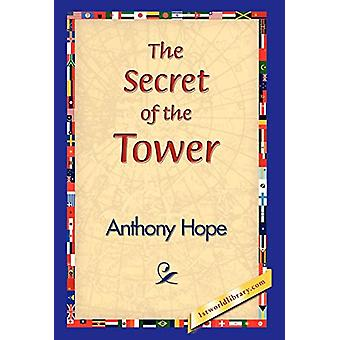 The Secret of the Tower by Anthony Hope - 9781421829296 Book
