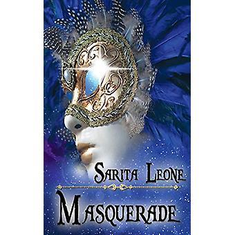 Masquerade by Sarita Leone - 9781628301205 Book