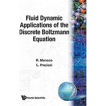 Kaapujen erillisen Boltzmann-yhtälön fluid dynamic -sovellukset
