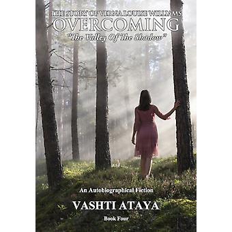 Het verhaal van Verna Louise Williams OVERWINNEN door Vashti Ataya
