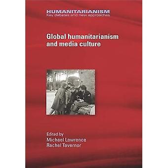Wereldwijd humanisme en mediacultuur Humaniteit Belangrijke debatten en nieuwe benaderingen
