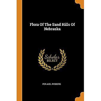 Flora of the Sand Hills of Nebraska