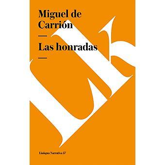 Honradas av Miguel De Carrion