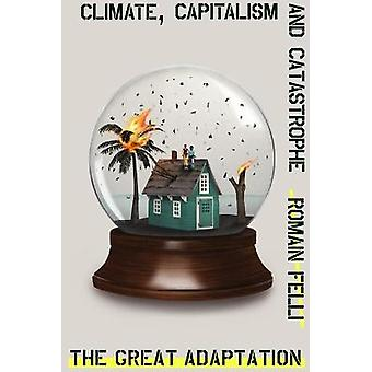 The Great Adaptation