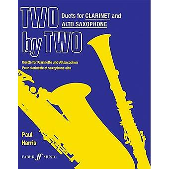 Two by Two clarinet and alto sax duets by Edited by Paul Harris
