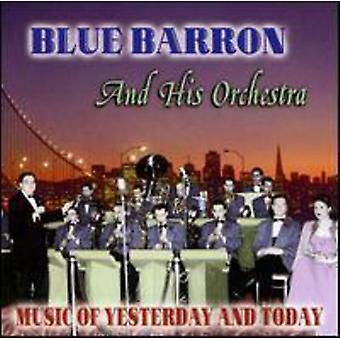 Blue Barron & His Orchestra - Music of Yesterday & Today [CD] USA import