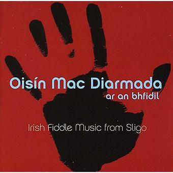 Oisin Mac Diarmada - Ar an Bhfidil (on the Fiddle) [CD] USA import