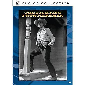 Fighting Frontiersman [DVD] USA import