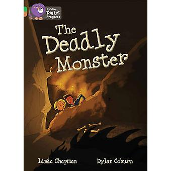 The Deadly Monster  Band 05 GreenBand 12 Copper by Linda Chapman & Illustrated by Dylan Coburn & Prepared for publication by Collins Big Cat