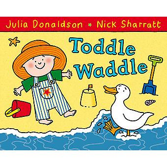 Talsia taaperrus (Kuvitettu versio) Julia Donaldson - Nick Sharrat