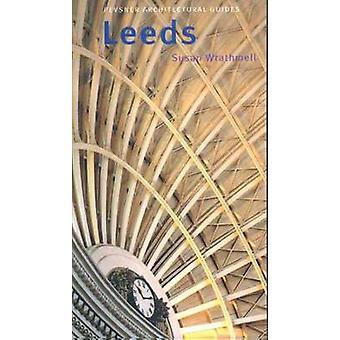 Leeds - Pevsner cidade guia por Susan Wrathmell - livro 9780300107364