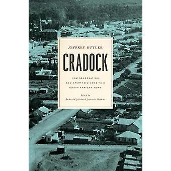 Cradock - comment la ségrégation et l'Apartheid est venu à une ville d'Afrique du Sud b