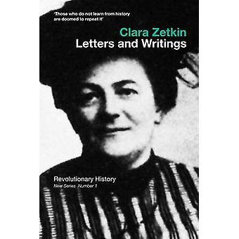 Clara Zetkin - Letters and Writings by Mike Jones - Ben Lewis - 978085