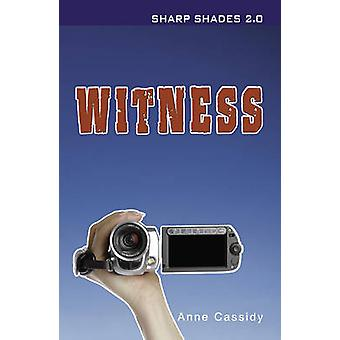 Witness (2nd Revised edition) by Anne Cassidy - 9781781272329 Book