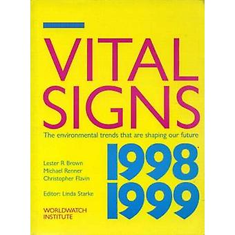 Vital Signs 1998-1999 - The Environmental Trends That are Shaping Our